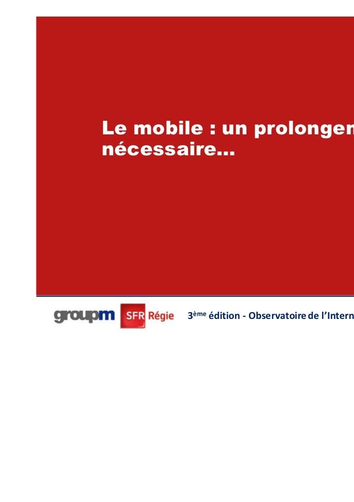 Le mobile : un prolongementnécessaire…                                                          40       3ème édition - Ob...
