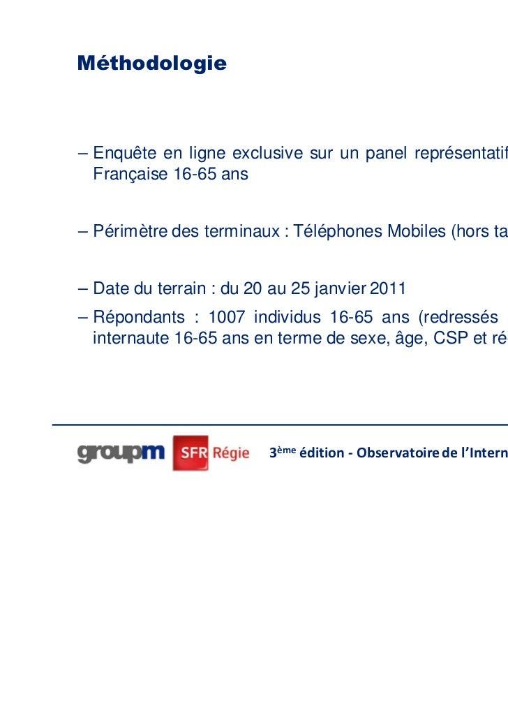 Méthodologie– Enquête en ligne exclusive sur un panel représentatif de la population  Française 16-65 ans– Périmètre des t...