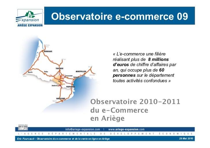 Observatoire e-commerce 09                                                                               « L'e-commerce un...