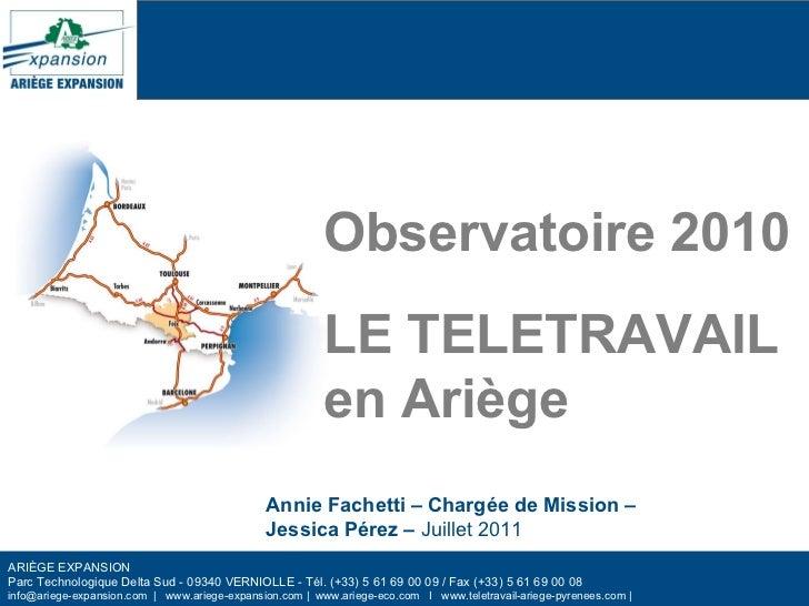ARIÈGE EXPANSION  Parc Technologique Delta Sud - 09340 VERNIOLLE - Tél.(+33) 5 61 69 00 09 / Fax(+33) 5 61 69 00 08 info...