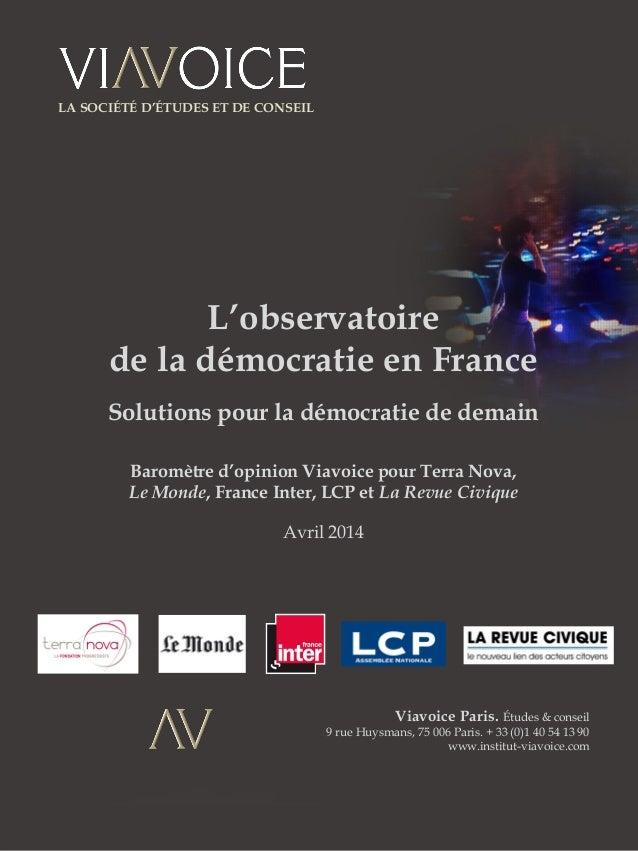 Viavoice Paris. Études & conseil 9 rue Huysmans, 75 006 Paris. + 33 (0)1 40 54 13 90 www.institut-viavoice.com L'observato...
