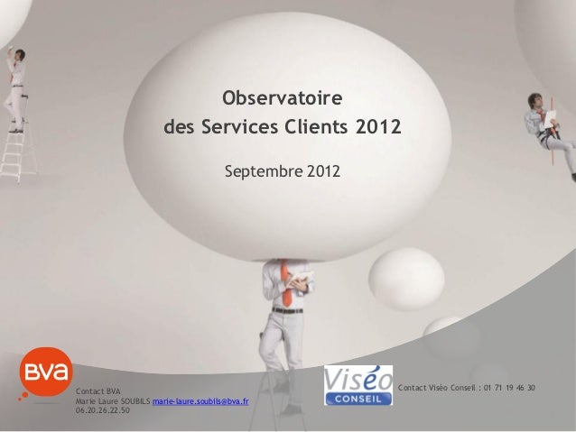 Observatoire                       des Services Clients 2012                                       Septembre 2012Contact B...