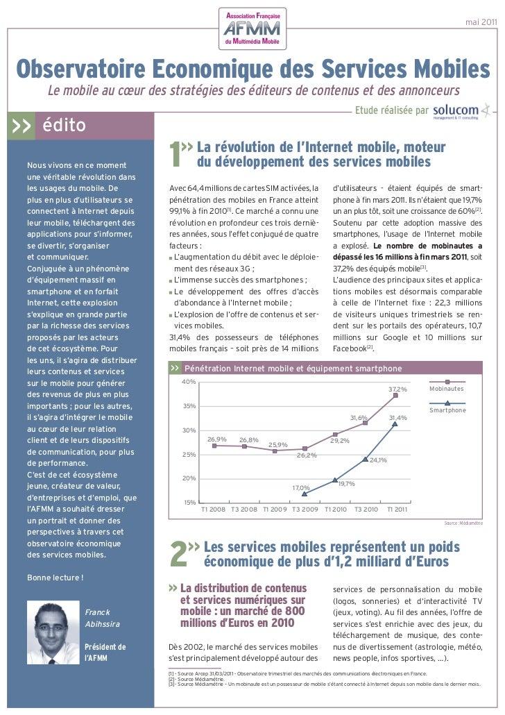 mai 2011Observatoire Economique des Services Mobiles      Le mobile au cœur des stratégies des éditeurs de contenus et des...