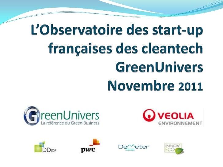 Méthodologie Start-up sélectionnées :    5 ans ou moins (créées en 2007 ou après)    tous les secteurs des cleantech : ...
