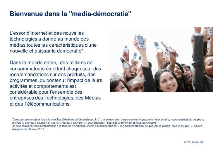 Observatoire international des usages et interactions des médias   deloitte - 5 avril 2011 Slide 2