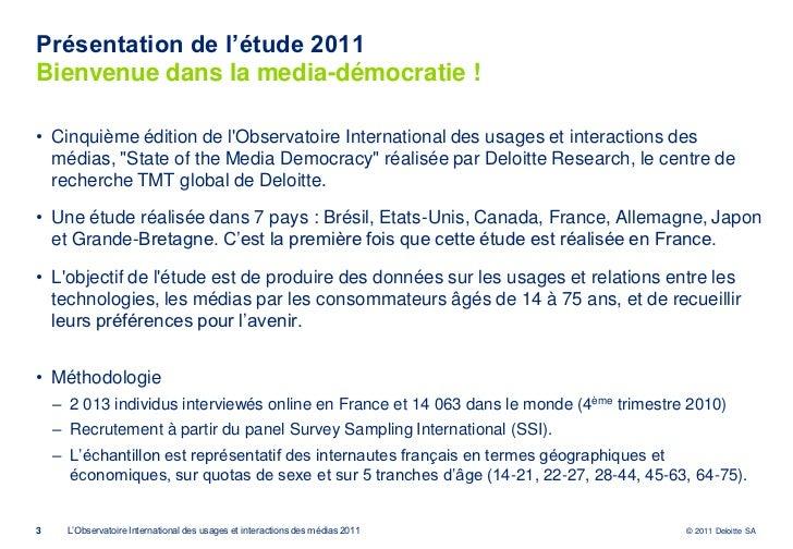 Observatoire international des usages et interactions des médias   deloitte - 5 avril 2011 Slide 3