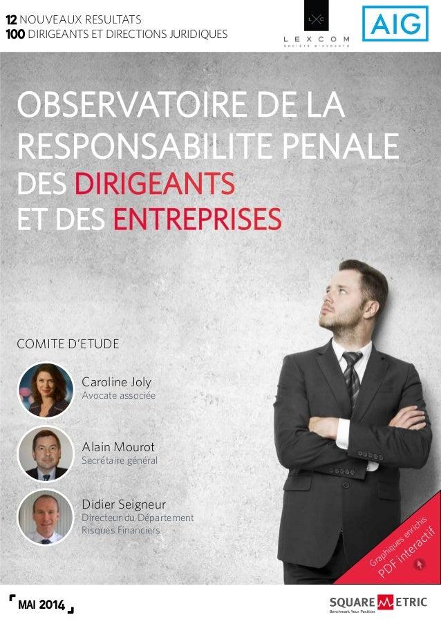 MAI 2014 Caroline Joly Avocate associée Alain Mourot Secrétaire général Didier Seigneur Directeur du Département Risques F...