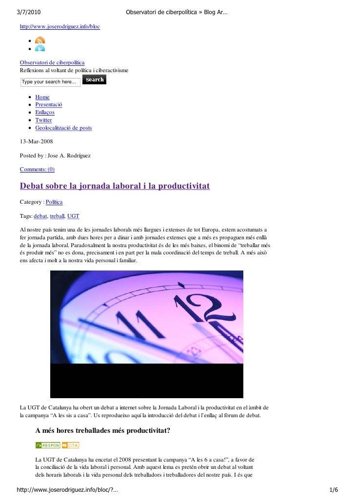 3/7/2010                                         Observatori de ciberpolítica » Blog Ar…   http://www.joserodriguez.info/b...