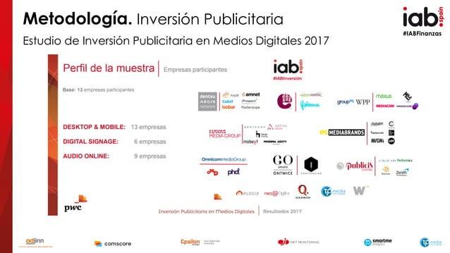 #IABFinanzas Metodología. Inversión Publicitaria Estudio de Inversión Publicitaria en Medios Digitales 2017