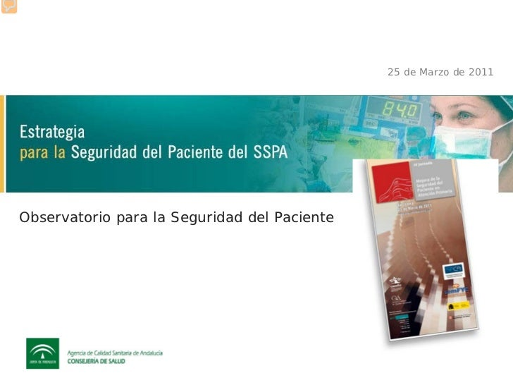 25 de Marzo de 2011Observatorio para la Seguridad del Paciente
