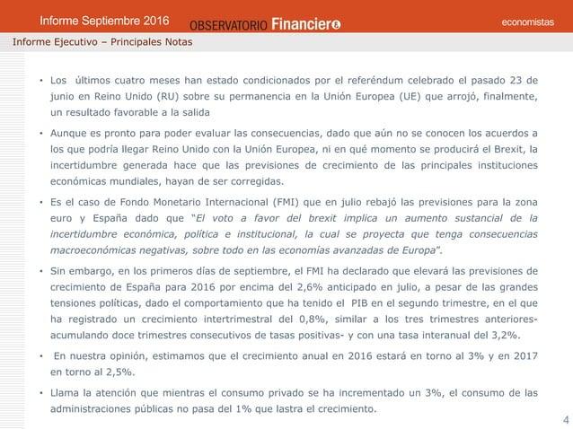 OBSERVATORIO ECONÓMICO FINANCIERO Mayo 2016 4 Informe Ejecutivo – Principales Notas Informe Mayo 2016 • Los últimos cuatro...