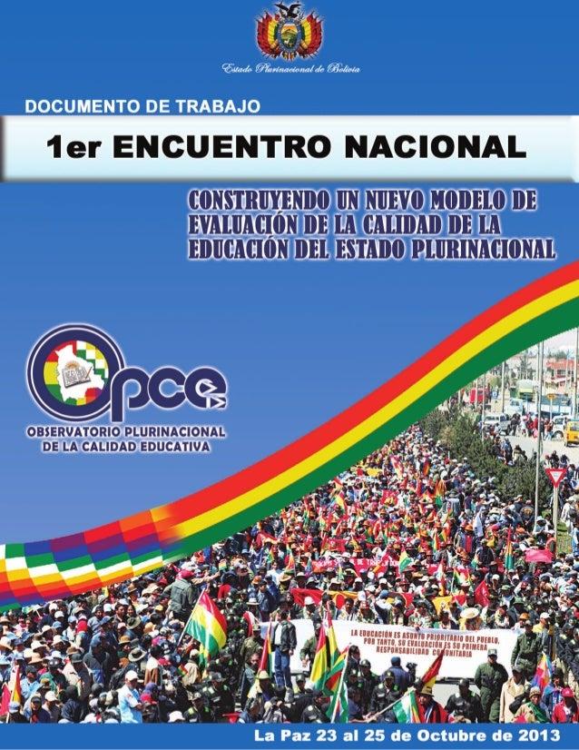 Estado Plurinacional de Bolivia Ministerio de Educación  Sistema de Evaluación y Acreditación de la Calidad de la Educació...