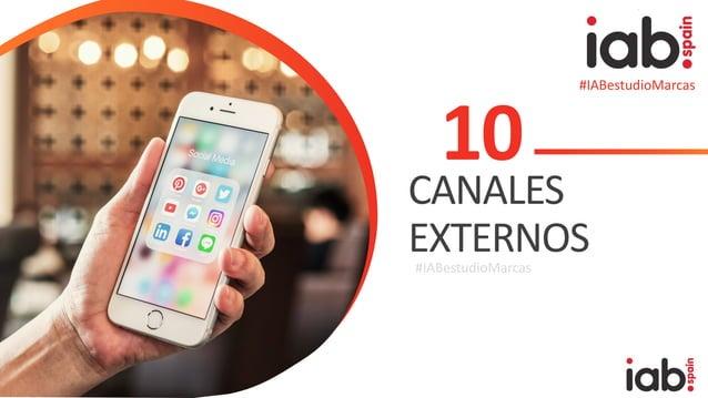 #IABestudioMarcas 10 CANALES EXTERNOS#IABestudioMarcas #IABestudioMarcas