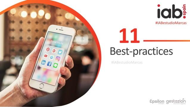 #IABestudioMarcas 11 Best-practices #IABestudioMarcas