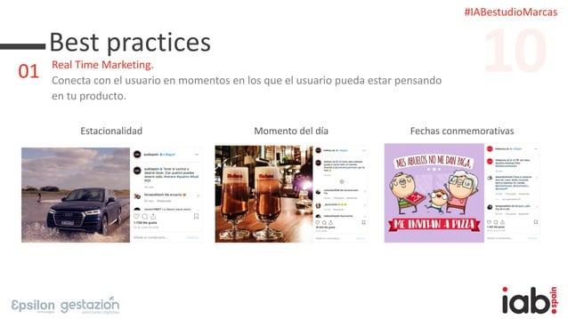 #IABestudioMarcas Best practices Real Time Marketing. Conecta con el usuario en momentos en los que el usuario pueda estar...