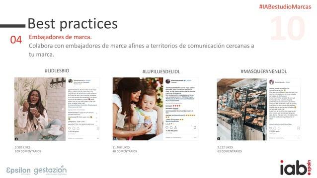 #IABestudioMarcas Best practices Embajadores de marca. Colabora con embajadores de marca afines a territorios de comunicac...