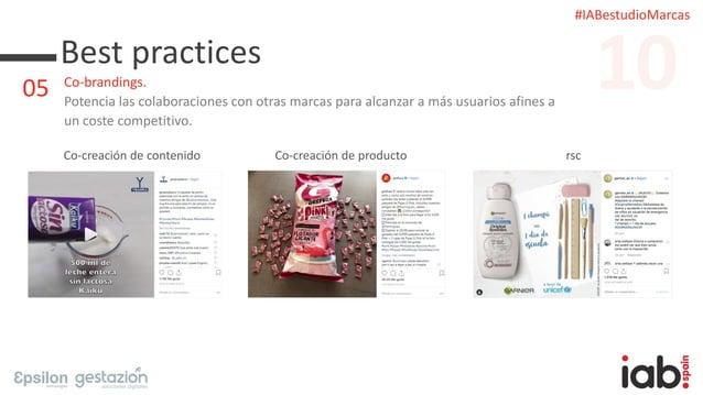 #IABestudioMarcas Best practices Co-brandings. Potencia las colaboraciones con otras marcas para alcanzar a más usuarios a...