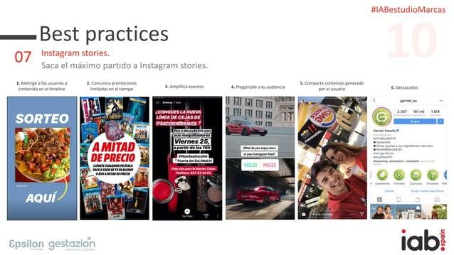 #IABestudioMarcas Best practices Instagram stories. Saca el máximo partido a Instagram stories. 1. Redirige a los usuarios...