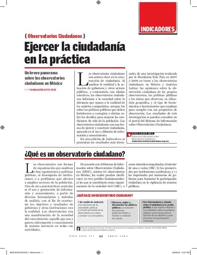 indicadores             { Observatorios Ciudadanos }             Ejercer la ciudadanía             en la práctica         ...