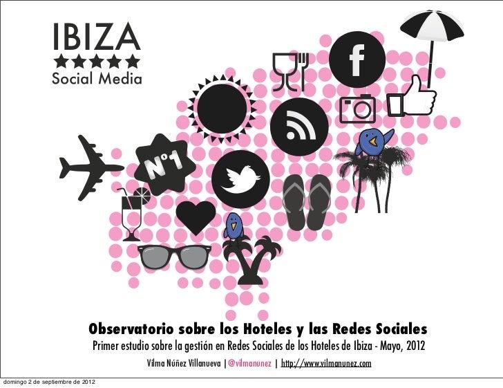 Observatorio sobre los Hoteles y las Redes Sociales                              Primer estudio sobre la gestión en Redes ...