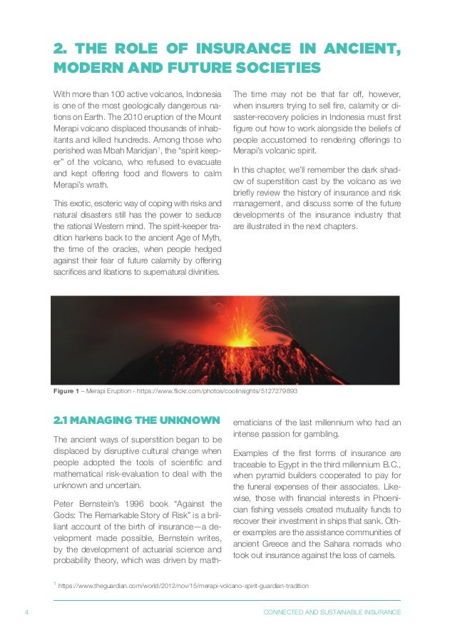 4 CONNECTED AND SUSTAINABLE INSURANCE 1 https://www.theguardian.com/world/2012/nov/15/merapi-volcano-spirit-guardian-tradi...