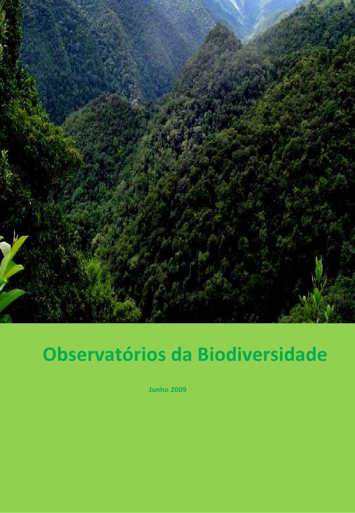Observatórios da Biodiversidade Junho 2009