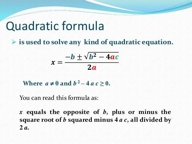 solving quadratic equations using quadratic formula