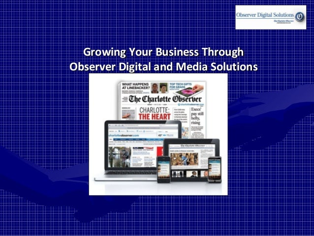 Growing Your Business Through Observer Digital and Media Solutions