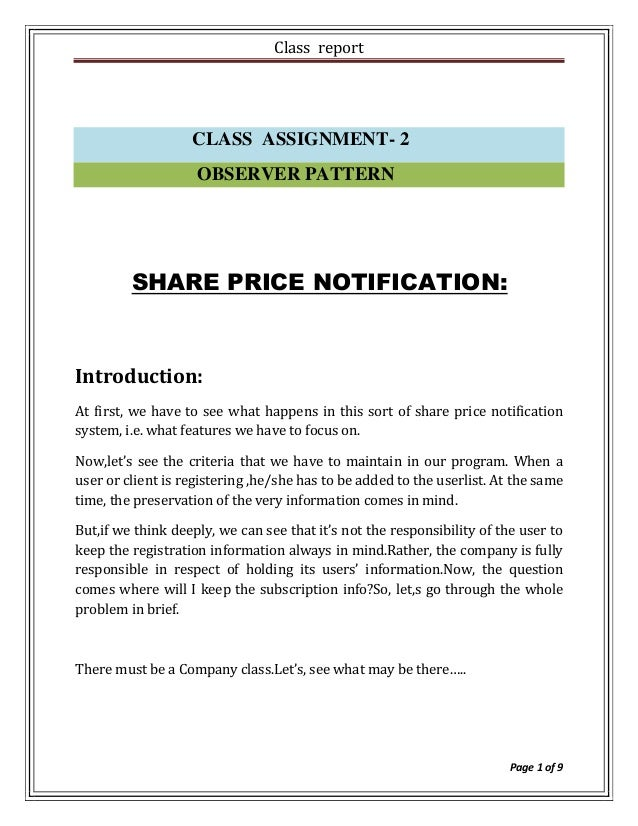 Class report                   CLASS ASSIGNMENT- 2                    OBSERVER PATTERN         SHARE PRICE NOTIFICATION:In...