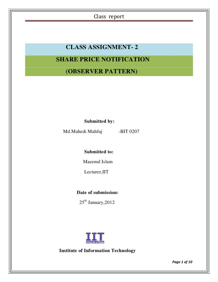 Class report  CLASS ASSIGNMENT- 2SHARE PRICE NOTIFICATION  (OBSERVER PATTERN)           Submitted by: Md.Mahedi Mahfuj    ...