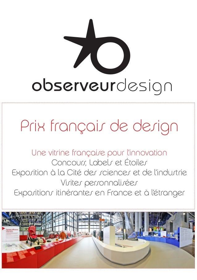 Prix français de design Une vitrine française pour l'innovation Concours, Labels et Étoiles Exposition à la Cité des scien...