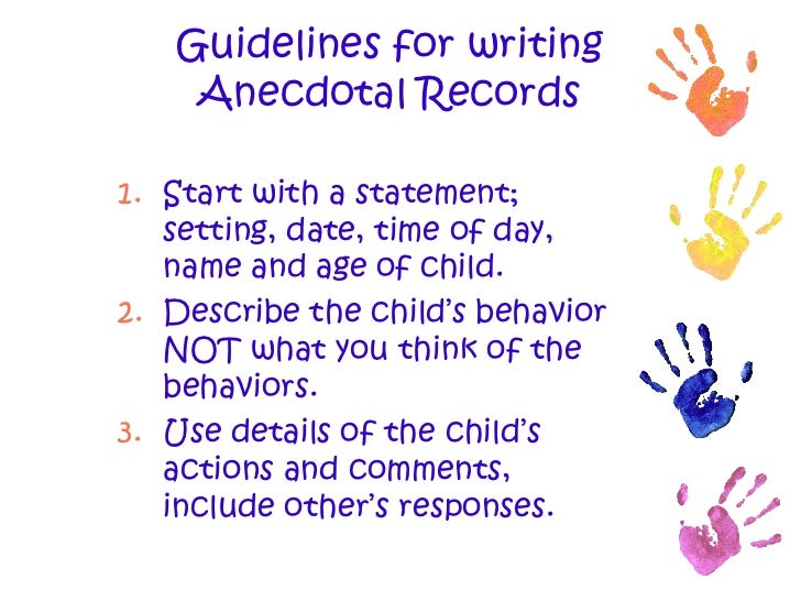 observing children and writing anecdotal records  6 guidelines for writing anecdotal