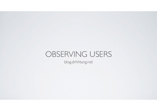 OBSERVING USERS blog.drhhtang.net