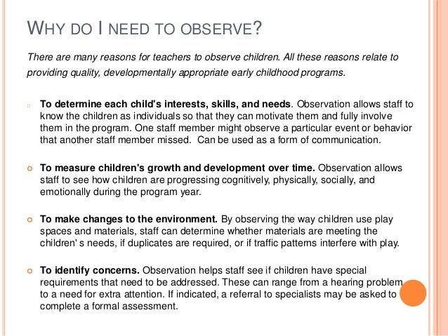 observations of child development To make best use of their observations teachers need a systematic approach to  observing what each child is doing observation guides, child development.