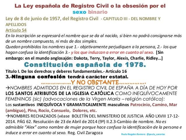 La Ley española de Registro Civil o la obsesión por el sexo binario Ley de 8 de junio de 1957, del Registro Civil - CAPITU...