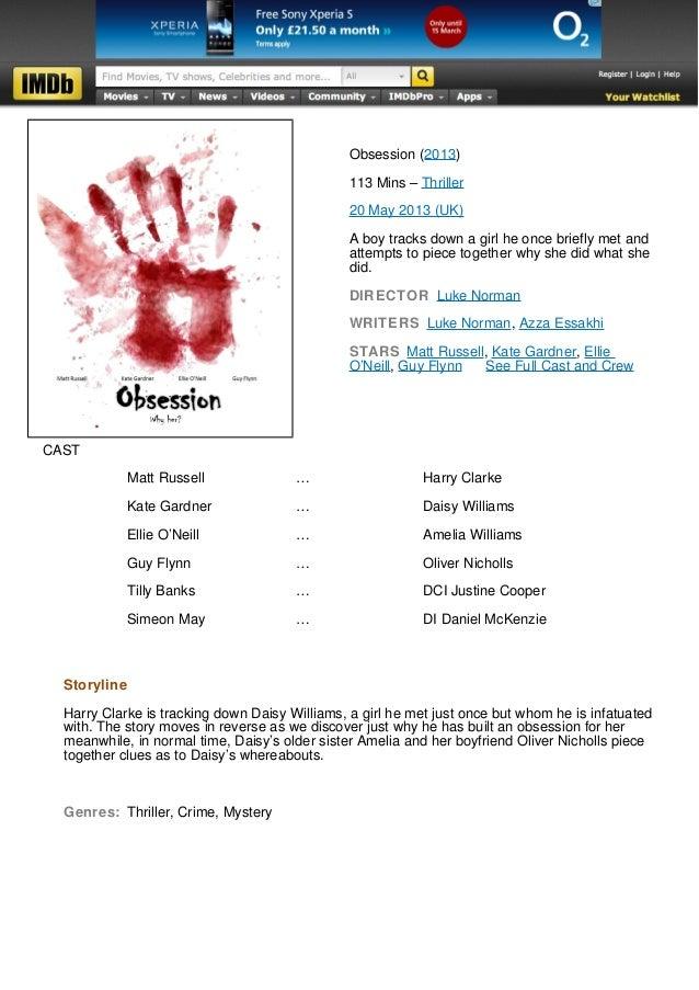 Obsession (2013)                                                113 Mins – Thriller                                       ...