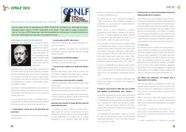 CPNLF 2011  Obsession ou automatisme mental ?  Comme chaque année, les organisateurs du CPNLF (Congrès de Psychiatrie et d...