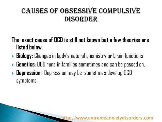 obsessive compulsive disorder ocd causes and treatments Obsessive-compulsive disorder, or ocd, is an anxiety disorder that generally causes extreme discomfort sufferers are often riddled with persistent and recurrent impulses obsessive-compulsive disorder treatment program options.