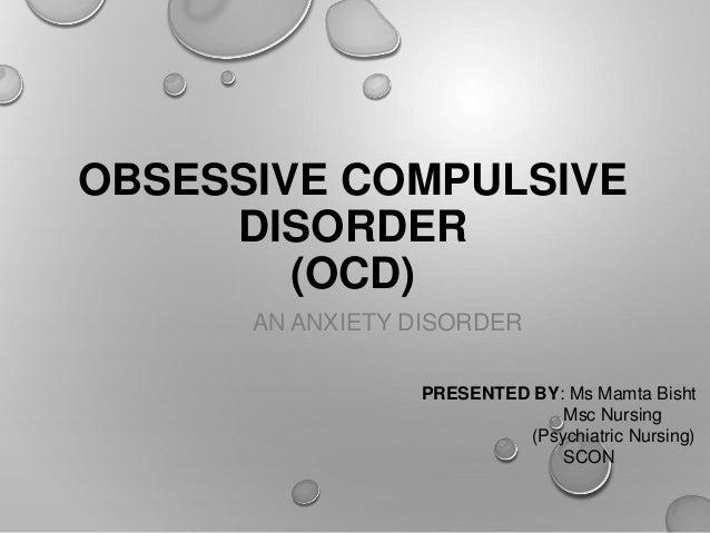 Obsessive compulsivedisorder