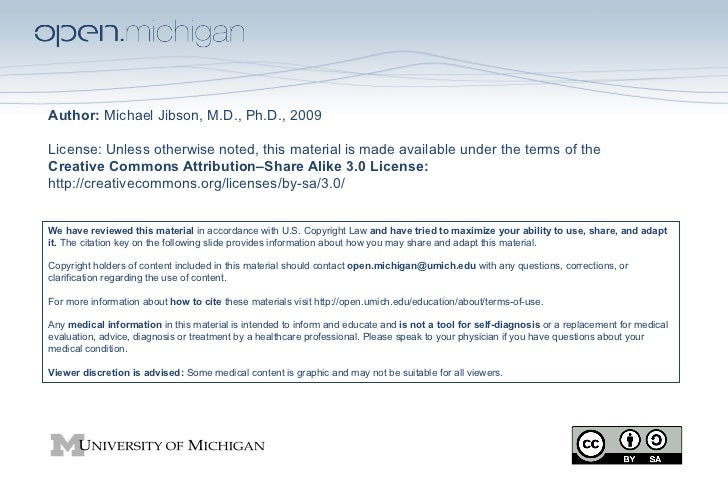 Author: Michael Jibson, M.D., Ph.D., 2009License: Unless otherwise noted, this material is made available under the terms ...