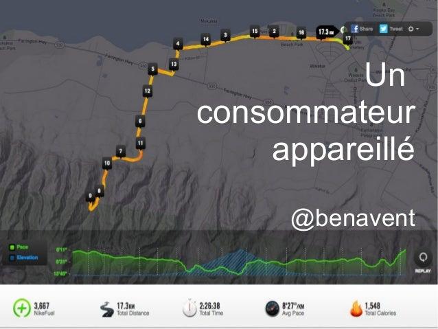 Un consommateur appareillé @benavent