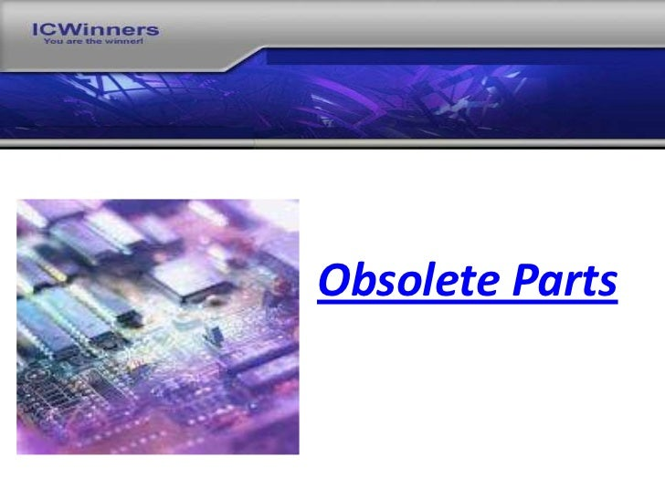 Obsolete Parts