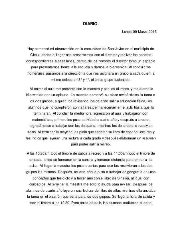 DIARIO. Lunes 09-Marzo-2015 Hoy comencé mi observación en la comunidad de San Javier en el municipio de Choix, donde al ll...