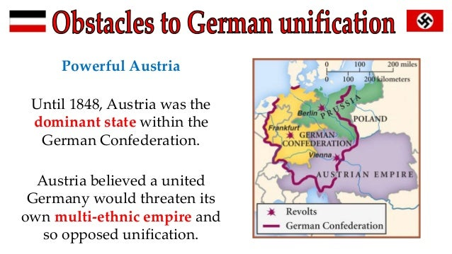 obstacles german unification essay Unification of italy and germany essays: the unification of germany unite to become future germany and italy all faced many obstacles in their fight for.