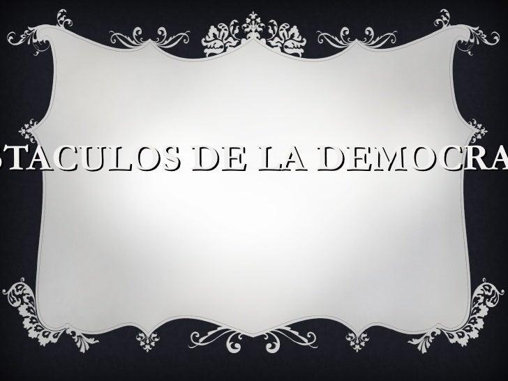 STACULOS DE LA DEMOCRA