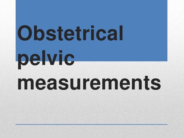 Obstetricalpelvicmeasurements