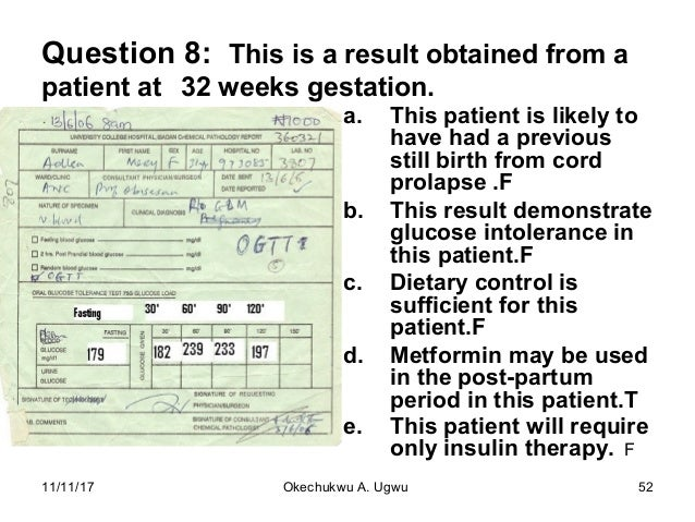 Question 8: This is a result obtained from a patient at 32 weeks gestation. a. This patient is likely to have had a previo...