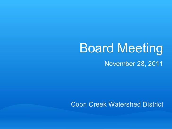 Coon Creek Watershed District Board Meeting November 28, 2011