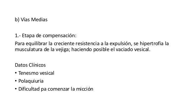 b) Vías Medias 1.- Etapa de compensación: Para equilibrar la creciente resistencia a la expulsión, se hipertrofia la muscu...