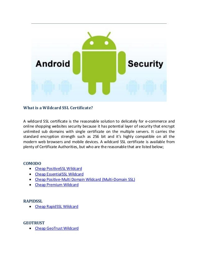 Obtain A Wildcard Ssl Security For Android Applications